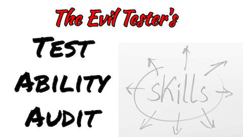 The Evil Tester's Test Ability Audit - an online software