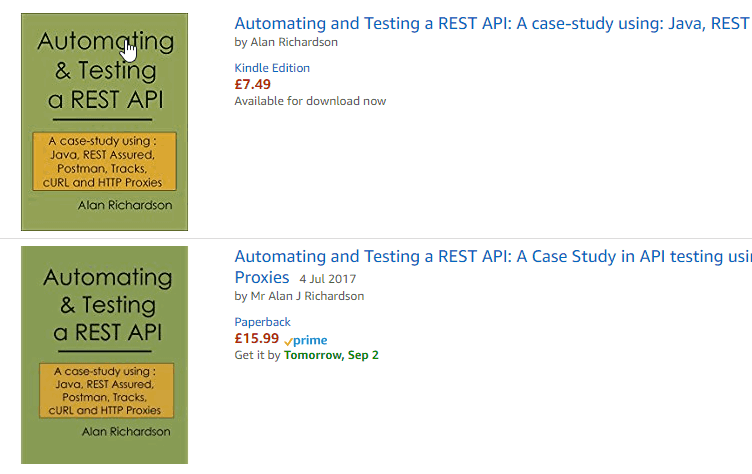 Automating and Testing a REST API Paperback Edition