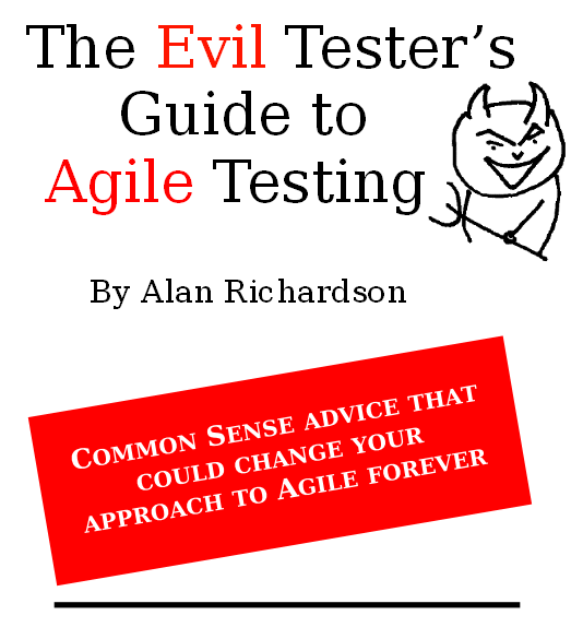 Evil Tester's Guide To Agile Testing Cover
