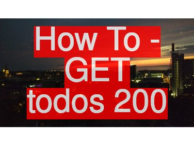 API Testing Challenge - How To - GET todos 200