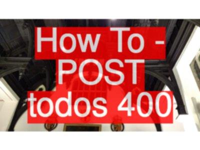 API Testing Challenge - How To - POST todos 400