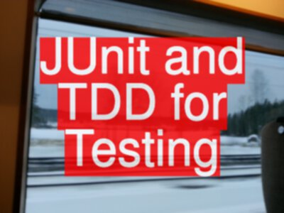 Can we use JUnit and TDD for Testing?