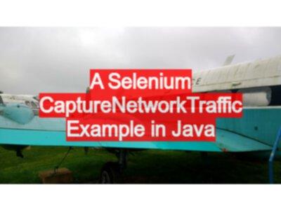 A Selenium CaptureNetworkTraffic Example in Java - EvilTester com