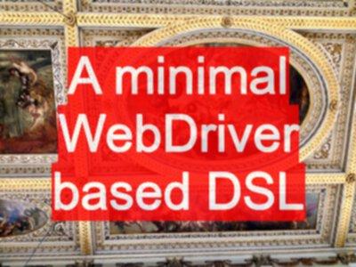 A minimal WebDriver based DSL - EvilTester com