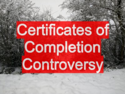 Certificates of Completion Controversy - EvilTester com