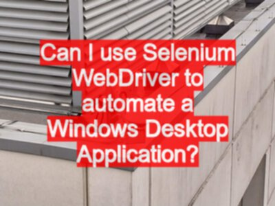 Can I use Selenium WebDriver to automate a Windows Desktop