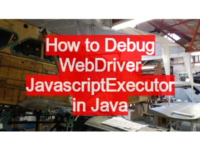 How to Debug WebDriver JavascriptExecutor in Java