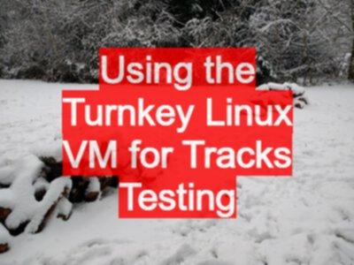 Using the Turnkey Linux VM for Tracks Testing - EvilTester com