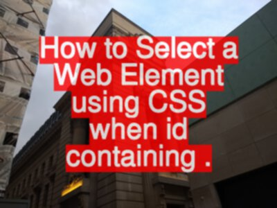 How to Select a Web Element using CSS when id containing '.'