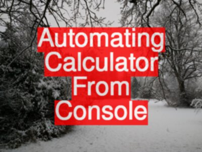 Automating Calculator From Console