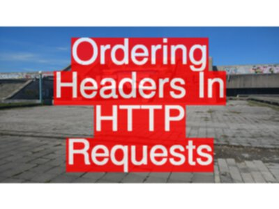Ordering Headers In HTTP Requests with RestAssured and UniRest