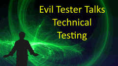 Evil Tester Talks Technical Testing Bundle